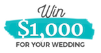 Win $1,000 for your wedding